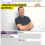 """""""Murcia es la ciudad perfecta."""""""